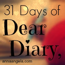 31 Days of Dear Diary