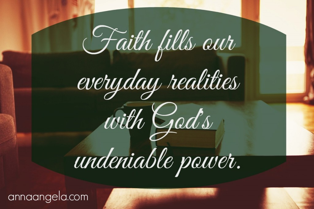 faith fills reality
